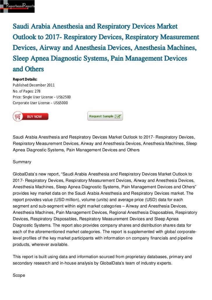 Saudi Arabia Anesthesia and Respiratory Devices MarketOutlook to 2017- Respiratory Devices, Respiratory MeasurementDevices...