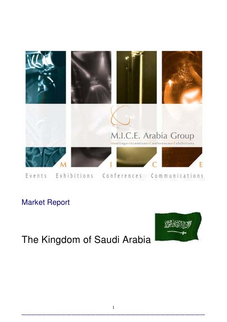 Market ReportThe Kingdom of Saudi Arabia                  1_____________________________________