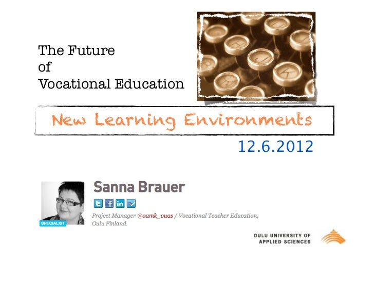 The FutureofVocational Education                       http://www.flickr.com/photos/sanuye_or_magaskawee/3722704105/sizes/m...