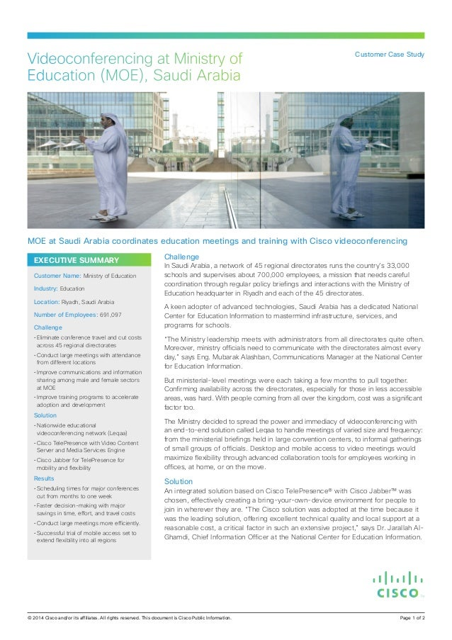 EXECUTIVE SUMMARY Challenge In Saudi Arabia, a network of 45 regional directorates runs the country's 33,000 schools and s...