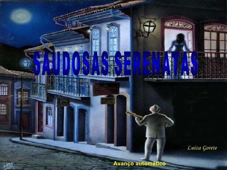 Luiza Gorete SAUDOSAS SERENATAS Avanço automático