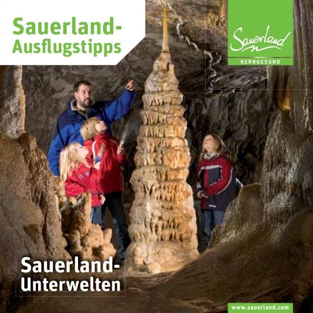 SauerlandAusflugstipps  SauerlandUnterwelten