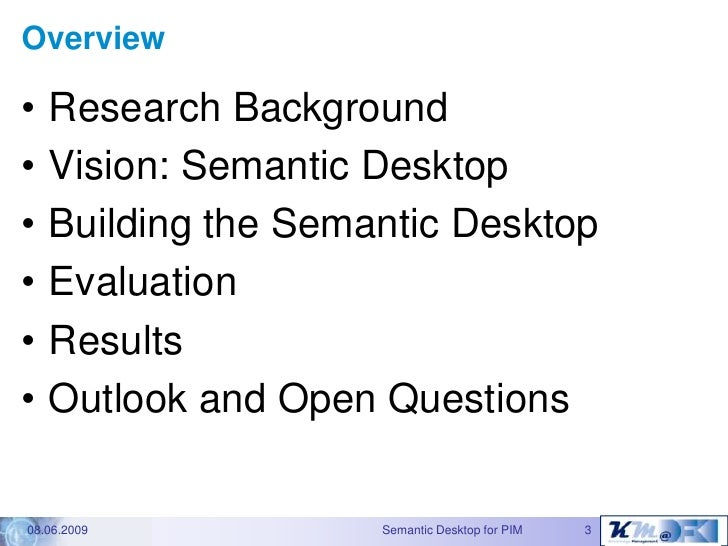 The Gnowsis Semantic Desktopapproach to Personal InformationManagement - Dissertation defence talk Slide 2