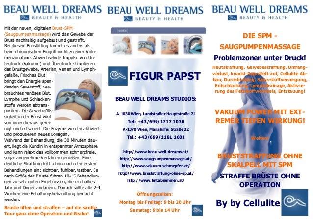 Mit der neuen, digitalen Brust-SPM (Saugpumpenmassage) wird das Gewebe der Brust nachhaltig aufgebaut und gestrafft. Bei d...