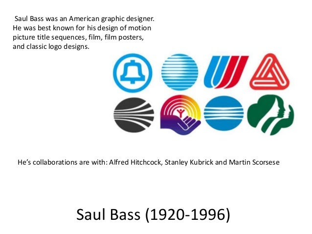 saul bass research paper Saul bass was an american designer whose 40+ year career spanned  everything from  also proficient in typography his cut-paper style is one of the  most.