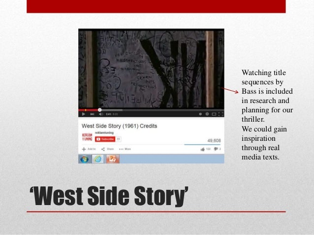 'West Side Story' Watching title sequences by Bass is included in research and planning for our thriller. We could gain in...