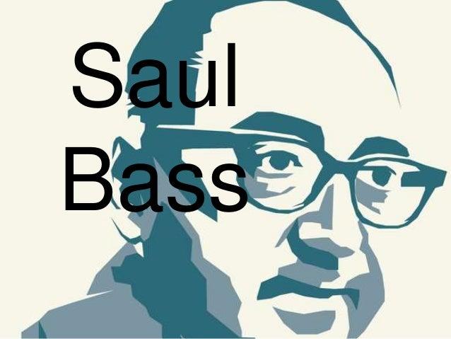 Saul Bass Saul Bass