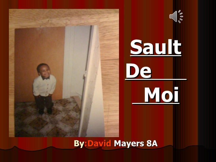 Sault De  Moi By :David   Mayers 8A
