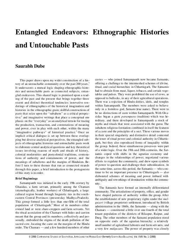 Entangled Endeavors: Ethnographic Histories and Untouchable Pasts Saurabh Dube This paper draws upon my wider construction...