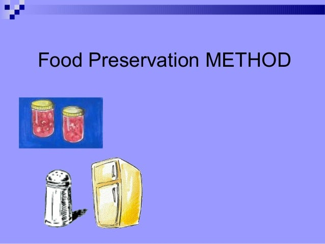 Food Preservation METHOD
