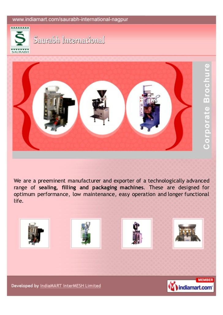 Manufacturer In Nagpur: Saurabh International, Nagpur, Packaging Machines