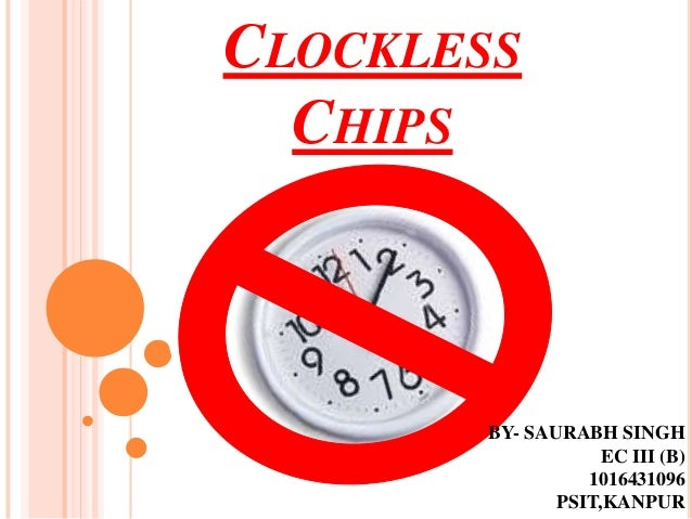 clockless chip ppt