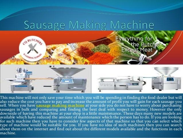 Sausage making machine and butcher shop supplies