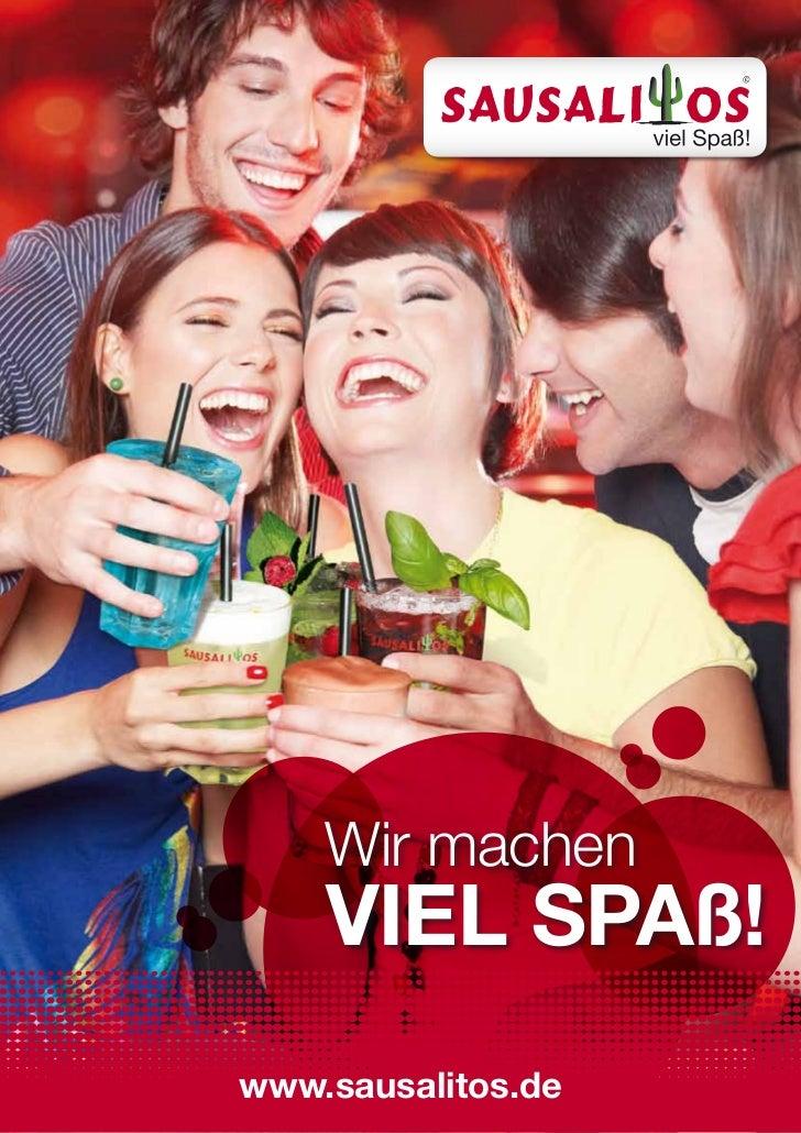 Wir machen    viel spaß!www.sausalitos.de