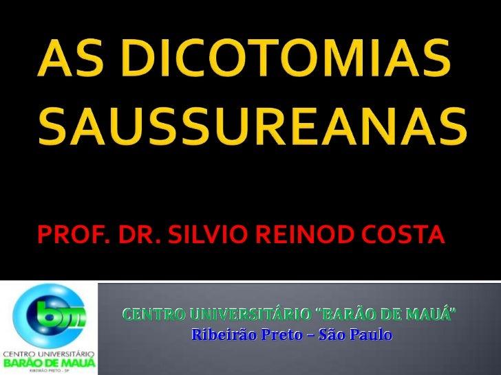 """PROF. DR. SILVIO REINOD COSTA      CENTRO UNIVERSITÁRIO """"BARÃO DE MAUÁ""""             Ribeirão Preto – São Paulo"""