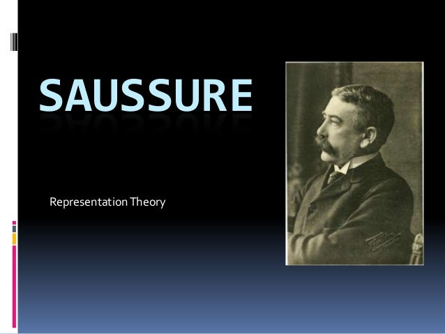 SAUSSURE Representation Theory