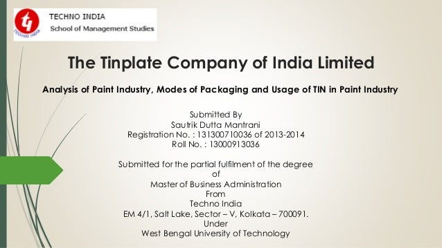 tinplate company of india need Recruitments at iim visakhapatnam take  mohan kuruvilla has 34 years of industry  & kuruvilla, m (2001) tinplate company of india – need for a.
