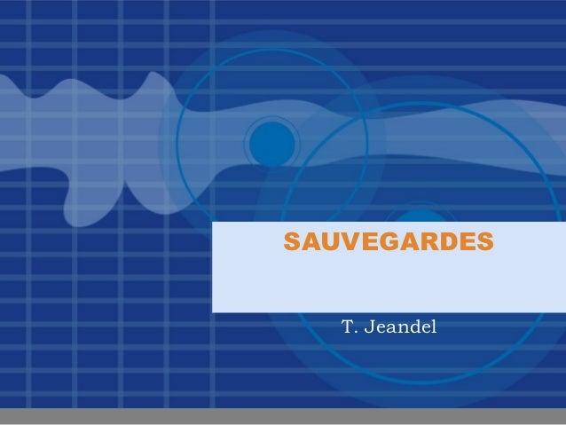 SAUVEGARDES   T. Jeandel