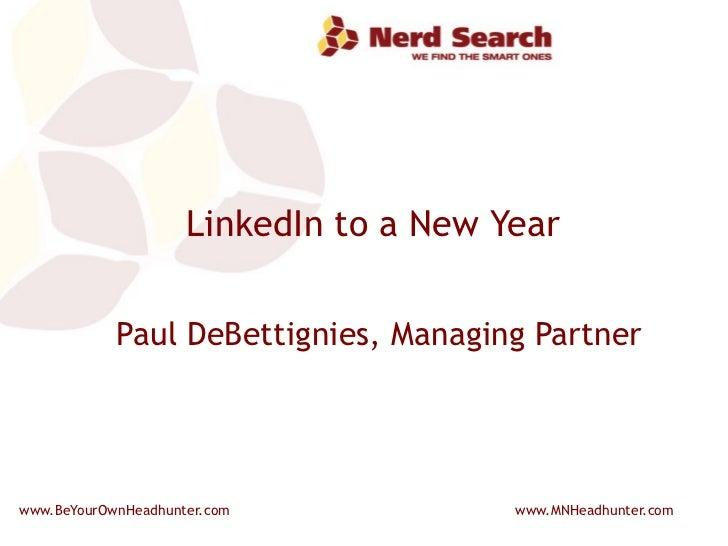 LinkedIn to a New Year Paul DeBettignies, Managing Partner