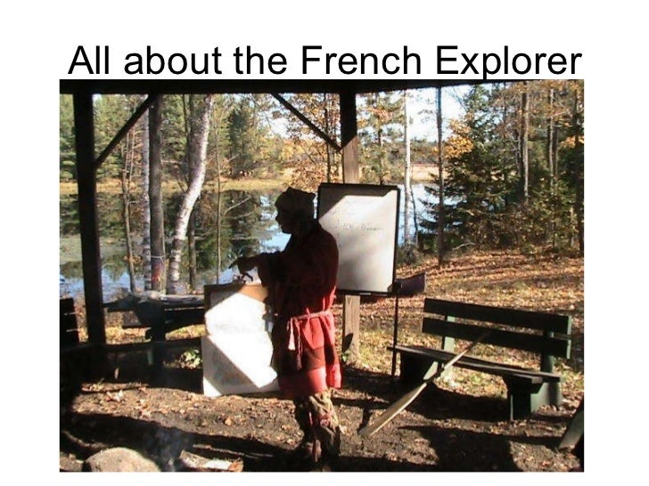 All about the French Explorer