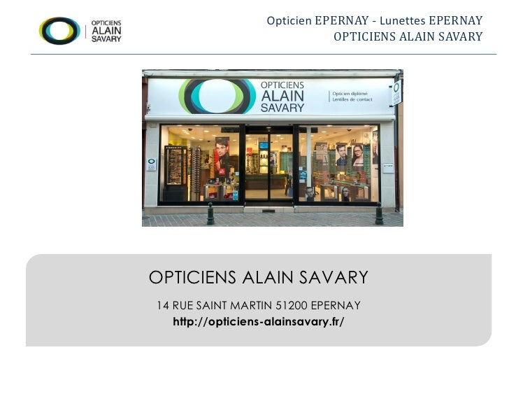 Opticien à Epernay - Opticiens Alain Savary