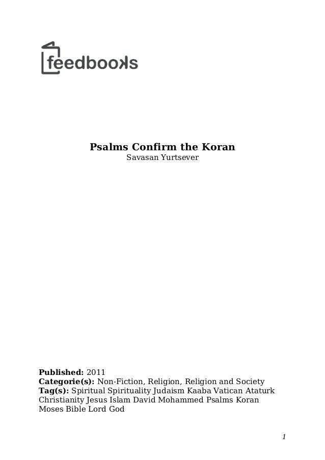 Psalms Confirm the Koran  Savasan Yurtsever  Published: 2011  Categorie(s): Non-Fiction, Religion, Religion and Society  T...