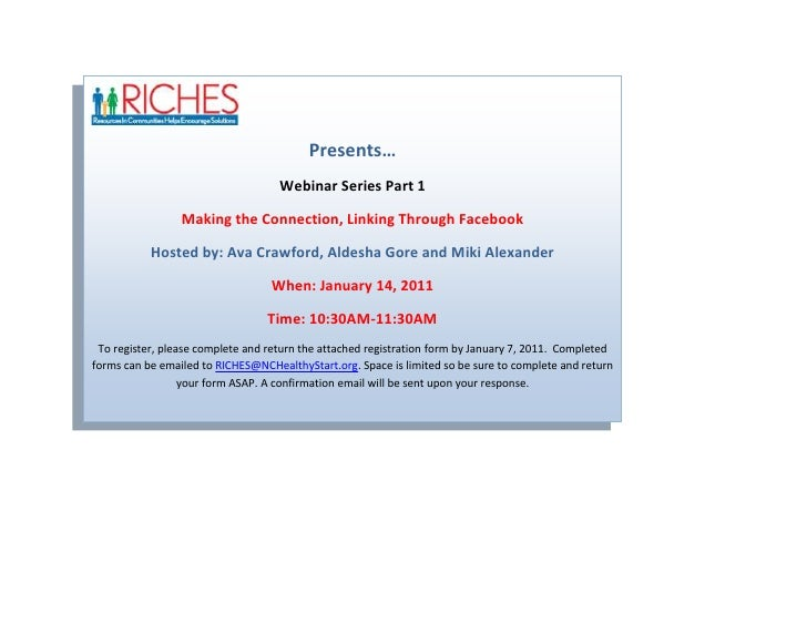 Presents…Webinar Series Part 1Making the Connection, Linking Through FacebookHosted by: Ava Crawford, Aldesha Gore and Mik...