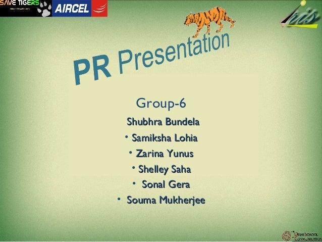 Group-6Shubhra BundelaShubhra Bundela• Samiksha LohiaSamiksha Lohia• Zarina YunusZarina Yunus• Shelley SahaShelley Saha• S...