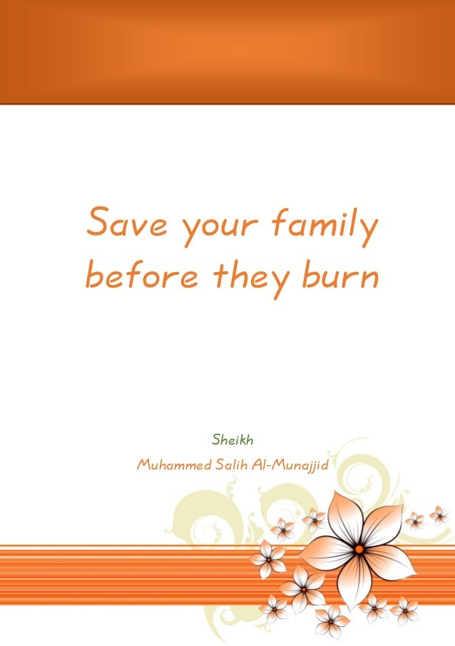Save your family before they burn  Sheikh Muhammed Salih Al-Munajjid