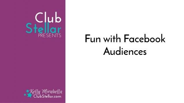 Fun with Facebook Audiences
