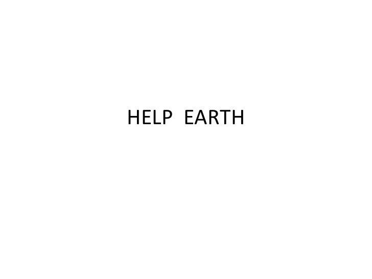 HELP  EARTH<br />