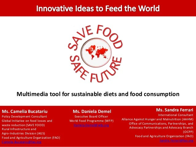 Multimedia tool for sustainable diets and food consumptionMs. Camelia BucatariuPolicy Development ConsultantGlobal Initiat...