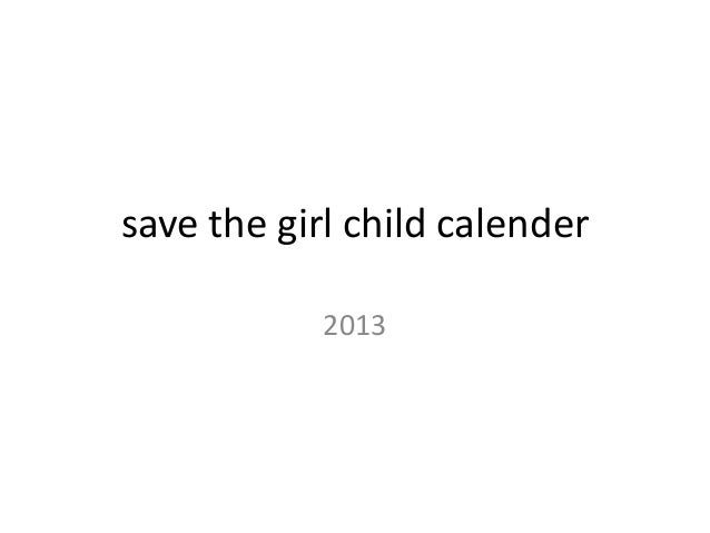 save the girl child calender            2013