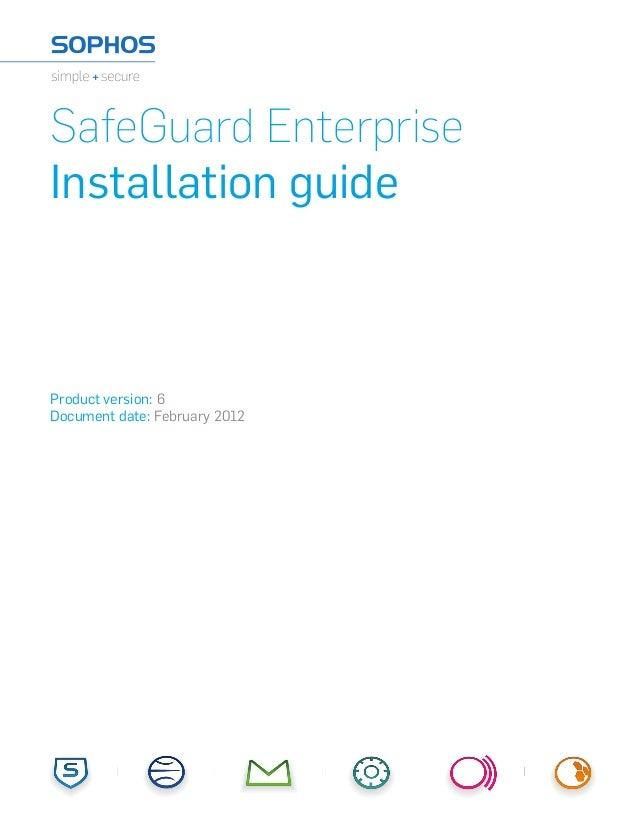 SafeGuard EnterpriseInstallation guideProduct version: 6Document date: February 2012