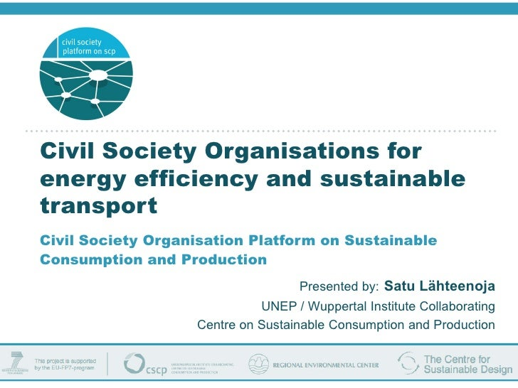 Civil Society Organisations for energy efficiency and sustainable transport Civil Society Organisation Platform on Sustain...