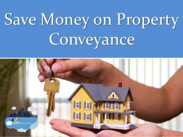 Save Money on Property Conveyance
