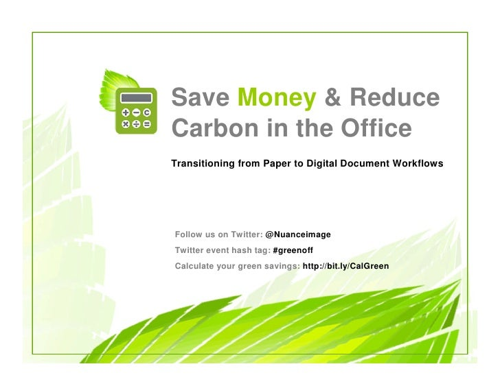 Save Money & Reduce Carbon in the Office Transitioning from Paper to Digital Document Workflows     Follow us on Twitter: ...