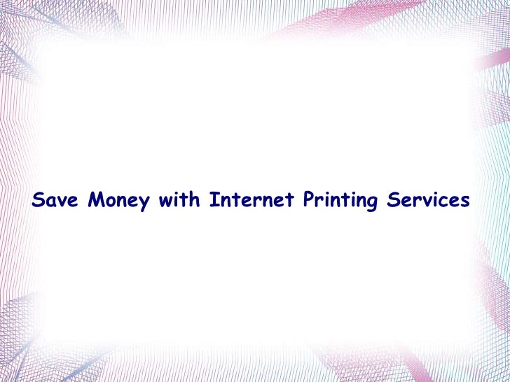 Save Money with Internet Printing Services