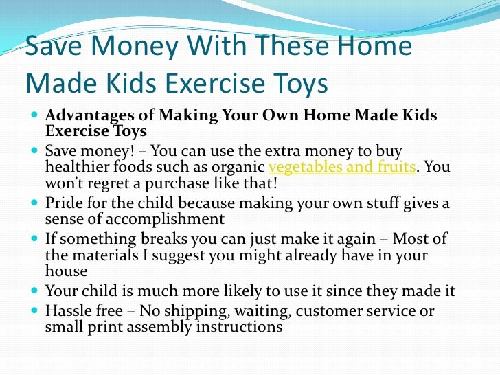 Save Money With These Home Made Kids Exercise Toys