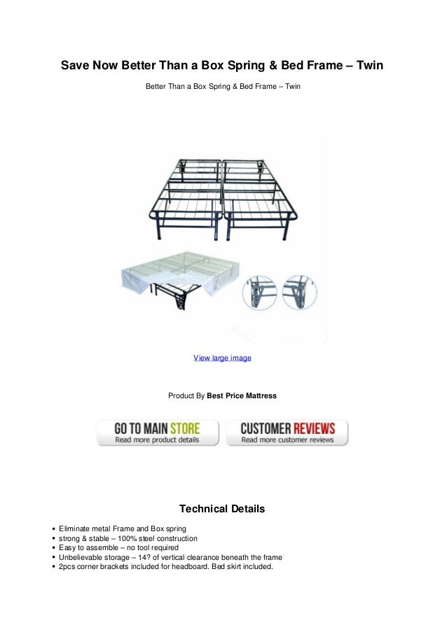Save Now Better Than A Box Spring Bed Frame TwinBetter