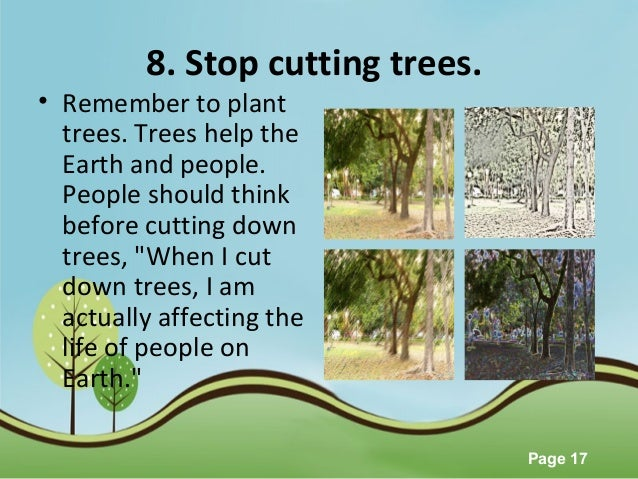 essays on how to save trees 10 things you can do to save the forests share this page email  this way you are already helping to save paper, and collectively, save trees and forests 3.