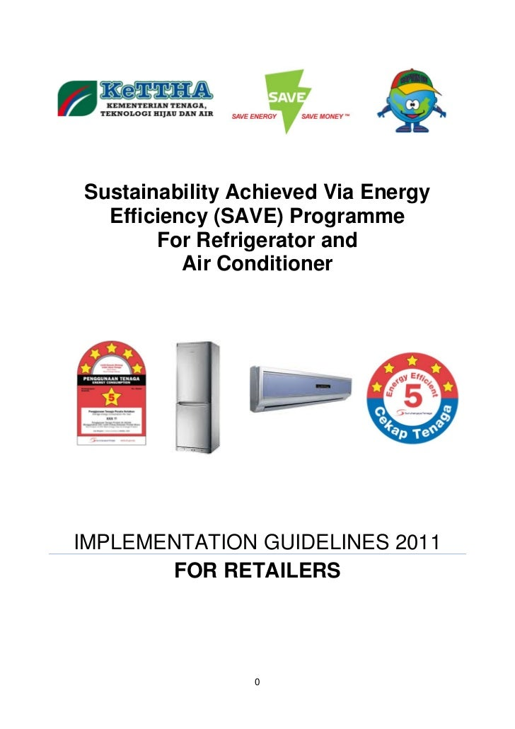 Sustainability Achieved Via Energy  Efficiency (SAVE) Programme       For Refrigerator and          Air ConditionerIMPLEME...