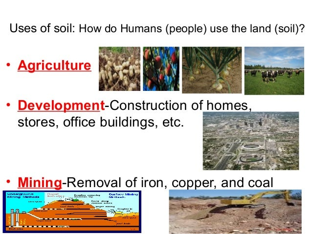 Uses of soil pictures to pin on pinterest thepinsta for Three uses of soil