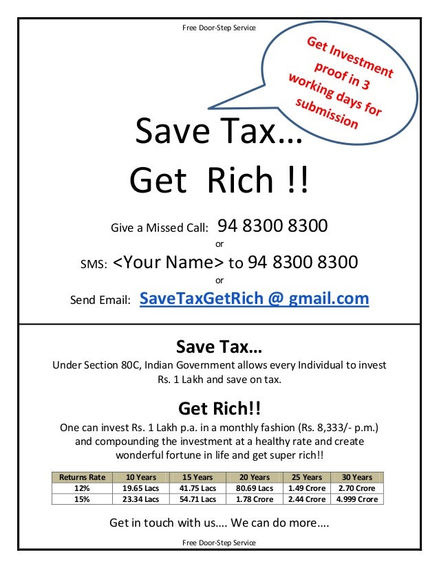 Free Door-Step Service                   Save Tax…                   Get Rich !!                Give a Missed Call:       ...