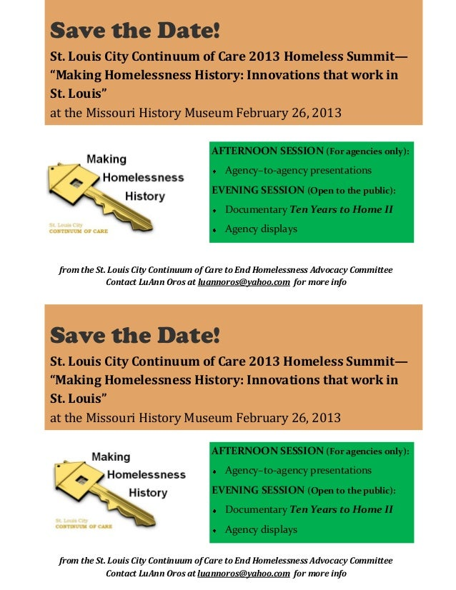 """Save the Date! St. Louis City Continuum of Care 2013 Homeless Summit— """"Making Homelessness History: Innovations that work ..."""