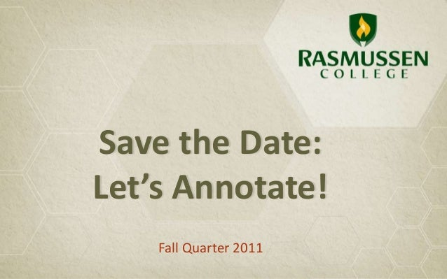 Save the Date: Let's Annotate! Fall Quarter 2011
