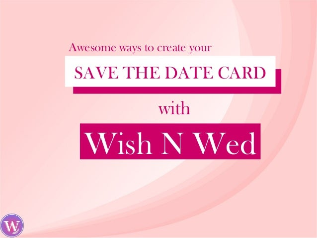 How To Create Your Save The Date Card On Wish N Wed