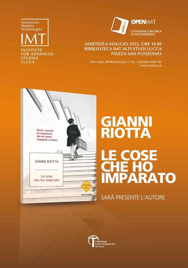 MARTEDÌ 8 MAGGIO 2012, ORE 18.00BIBBLIOTECA IMT ALTI STUDI LUCCA           PIAZZA SAN PONZIANO  Info: open_IMT@imtlucca.it...