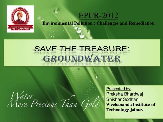 EPCR-2012Environmental Pollution : Challenges and Remediation                             Presented by:                   ...