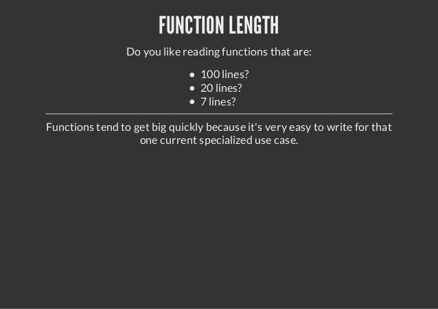 LONG FUNCTIONSLocal variables and code that operates on them? :)public function log($message) {$log = ;$errors = array();$...